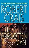 The Forgotten Man: An Elvis Cole Novel (An Elvis Cole and Joe Pike Novel)