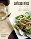 Perfect Pairings: A Master Sommelier's Practical Advice for Partnering Wine With Food 画像