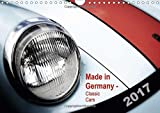 Made in Germany - Classic Cars / UK-Version 2017: Old Vehicles in Fascinating Images (Calvendo Mobil