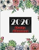 2020 Daily Planner: Dated Calendar 2020 January to December Planner Journal ,Agenda, Organizer