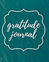 Gratitude Journal: Daily Affirmations, Grateful Reminders, Positive Thinking and Personal Reflections Planner