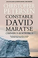 Constable David Maratse #3: Omnibus Edition (novellas 9-12)