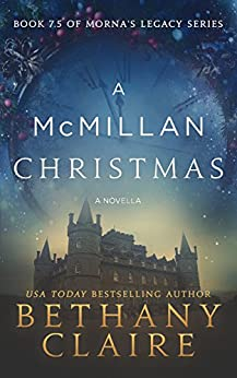 A McMillan Christmas: Book 7.5 - A Novella by [Claire, Bethany]