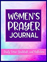 Women's Prayer Journal Daily Verse, Gratitude, Reflection: Faith Guided Writing Journal for Daily Reflection of Scripture and Praise