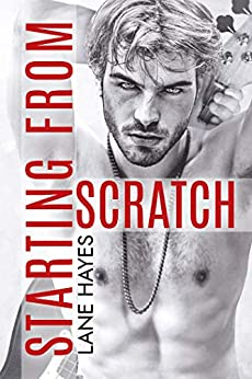 Starting From Scratch (Starting From Series Book 2) by [Hayes, Lane]