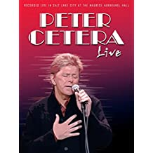Peter Cetera - Live At The Maurice Abravanel Hall