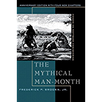 Mythical Man-Month, Anniversary Edition, The: Essays On Soft…