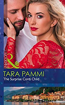 [Pammi, Tara]のThe Surprise Conti Child (Mills & Boon Modern) (The Legendary Conti Brothers Book 1) (English Edition)