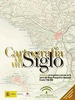 Cartografía de un siglo. Andalucía en la primera edición del Mapa Topográfico Nacional 1:50.000 (Cd-rom)
