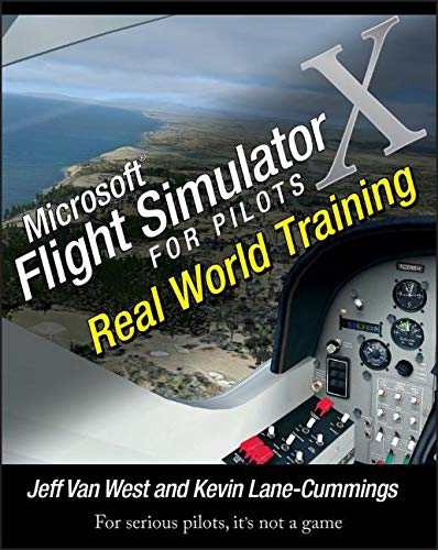 Download Microsoft Flight Simulator X For Pilots: Real World Training 0764588222