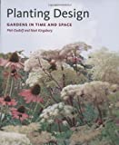 Planting Design: Gardens In Time And Space 画像