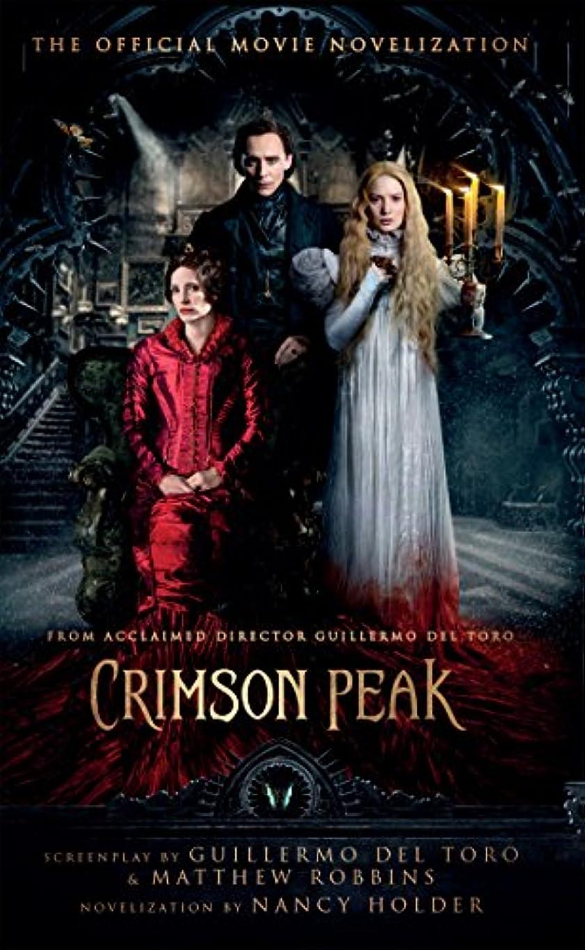 アトムお別れ夕方Crimson Peak: The Official Movie Novelization (English Edition)