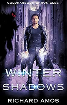 Winter Shadows: an MM Urban Fantasy Novel (Coldharbour Chronicles Book 2) by [Amos, Richard]