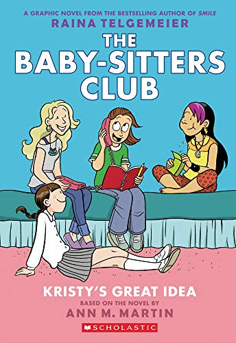 『The Baby-Sitters Club 1: Kristy's Great Idea (Baby-Sitters Club Graphix)』のトップ画像