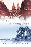 Without Thinking Twice