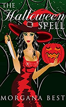 The Halloween Spell (The Kitchen Witch Book 6) by [Best, Morgana]