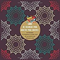 Libro de colorear para adultos para mujeres 100 Mandalas - No malgastes tu tiempo, pues de esa materia esta formada la vida.