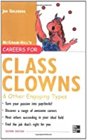 Careers for Class Clowns & Other Engaging Types, Second edition (Careers For Series)
