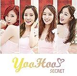 YooHoo / Secret