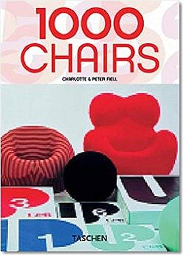 1000 Chairs (Taschen 25) (English German and French Edition) by Fiell Charlotte 25th (twenty-fifth) edition [Paperback(2005)]