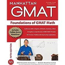 Foundations of GMAT Math (Manhattan Prep GMAT Strategy Guides)