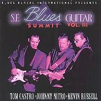 S.F. Blues Guitar Summit Vol 3