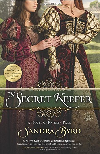 Download The Secret Keeper: A Novel of Kateryn Parr (2) (Ladies in Waiting) 1439183147