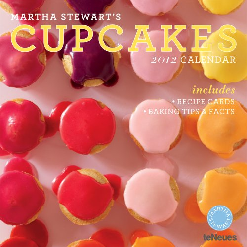 Download Martha Stewart's Cupcakes 2012 Calendar: Includes Recipe Cards-baking Tips & Facts 3832753168