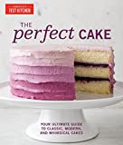 The Perfect Cake: Your Ultimate Guide to Classic, Modern, and Whimsical Cakes 画像
