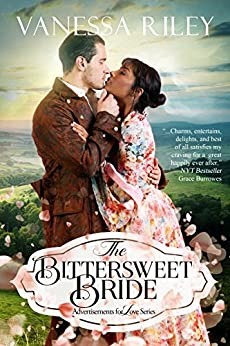 The Bittersweet Bride (Advertisements for Love) by [Riley, Vanessa]