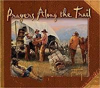 Prayers Along the Trail