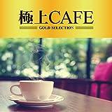 極上 CAFE