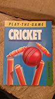 Cricket (Play the Game S.)