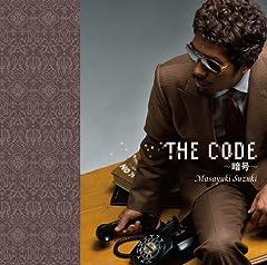 鈴木雅之「THE CODE 〜暗号〜」のジャケット画像