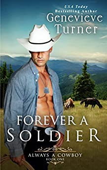 Forever a Soldier (Always a Cowboy, Book One) by [Turner, Genevieve]