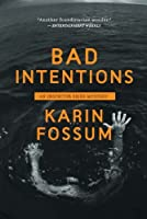 Bad Intentions (Inspector Sejer Mysteries)