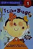 I Like Bugs (Road to Writing, Mile 1)