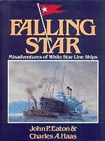 Falling Star: Misadventures of White Star Line Ships