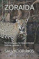 ZORAIDA: Roraima Group for Environmental Defense, Volume 4