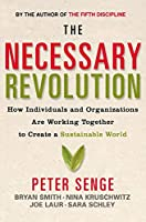 Necessary Revolution: How Individuals and Organisations are Working Together to Create a Sustainable World