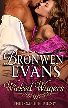 Wicked Wagers - The Complete Trilogy Boxed Set by [Evans, Bronwen]