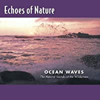 Ocean Waves: Echoes of Nature by Various (1993-05-01)