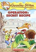Operation Secret Recipe (Geronimo Stilton)