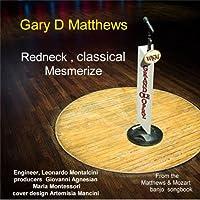 Redneck Classical Mesmerize