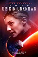 2036 Origin Unknown [DVD]