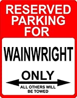 """Wainwright Occupation予約駐車場のみOthers Towed飾りSign 9"""" x12""""プラスチック。"""