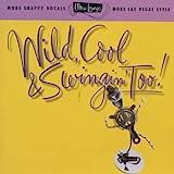 Vol. 15-Wild Cool & Swingin' T