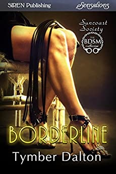 Borderline [Suncoast Society] (Siren Publishing Sensations) by [Dalton, Tymber]