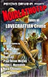 Noirlathotep: Tales of Lovecraftian Crime