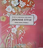 JAPANESE STYLE 1―TEXTILE DYEING PATTERNS (THE BEST IN INTERNATIONAL TEXT)